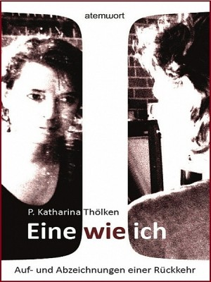 Eine wie ich by Petra Katharina Thölken from XinXii - GD Publishing Ltd. & Co. KG in Language & Dictionary category