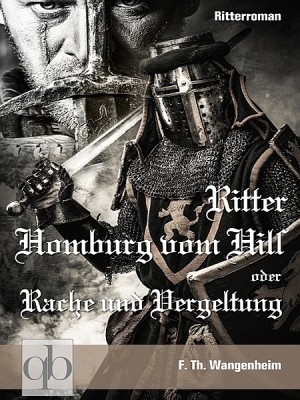 Ritter Homburg vom Hils by F. Th. Wangenheim from  in  category