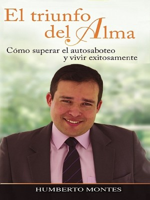 El Triunfo del Alma by Humberto Montes from XinXii - GD Publishing Ltd. & Co. KG in Motivation category