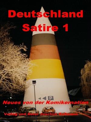 Deutschland Satire 1 by Joachim Koßmann from XinXii - GD Publishing Ltd. & Co. KG in Politics category