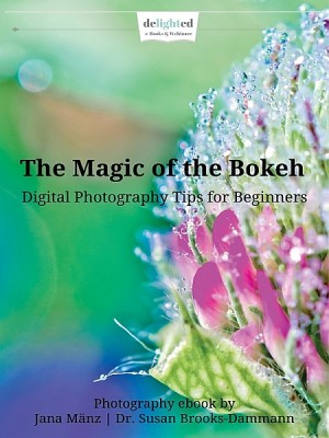 The Magic of the Bokeh by Jana Mänz from XinXii - GD Publishing Ltd. & Co. KG in Art & Graphics category
