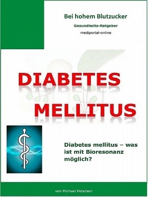 Diabetes mellitus by Michael Petersen from XinXii - GD Publishing Ltd. & Co. KG in Family & Health category
