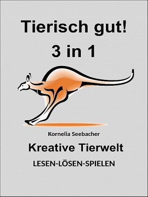 Tierisch gut! 3 in 1 by Kornelia Seebacher from XinXii - GD Publishing Ltd. & Co. KG in Lifestyle category