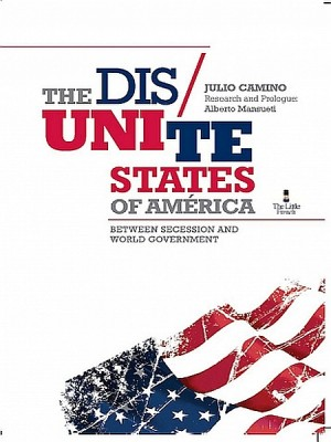 The Dis Unite States Of America by Julio Camino from XinXii - GD Publishing Ltd. & Co. KG in Politics category