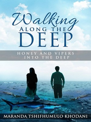 Walking Along the Deep by Maranda Tshifhumulo Khodani from XinXii - GD Publishing Ltd. & Co. KG in Romance category