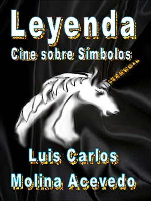 Leyenda: Cine sobre Símbolos