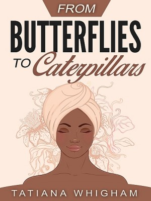 From Butterflies to Caterpillars by Kate Atkinson from XinXii - GD Publishing Ltd. & Co. KG in Religion category