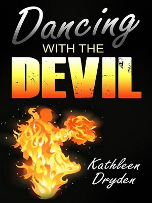 Dancing With The Devil by Kathleen Dryden from XinXii - GD Publishing Ltd. & Co. KG in Religion category