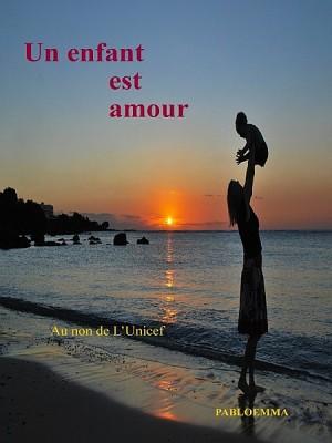 Un enfant est amour