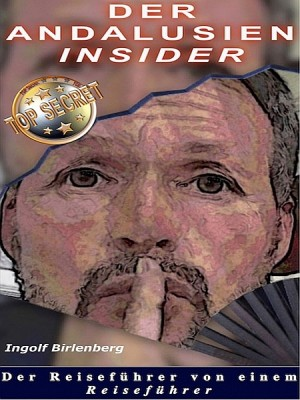 Der Andalusien Insider