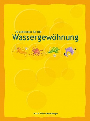 20 Lektionen für die Wassergewöhnung by Yuxian Eugene Liang from XinXii - GD Publishing Ltd. & Co. KG in General Academics category