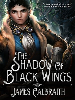 The Shadow of Black Wings by James Calbraith from XinXii - GD Publishing Ltd. & Co. KG in General Novel category
