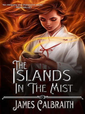 The Islands in the Mist by James Calbraith from XinXii - GD Publishing Ltd. & Co. KG in General Novel category