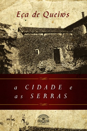 A Cidade e as Serras by Eça de Queirós from XinXii - GD Publishing Ltd. & Co. KG in History category
