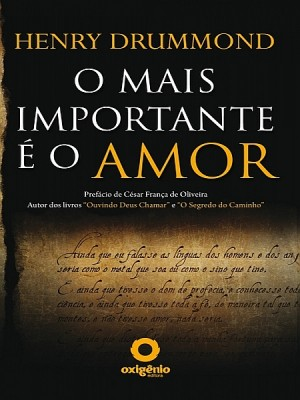 O mais importante é o amor by Henry Drummond from XinXii - GD Publishing Ltd. & Co. KG in Religion category