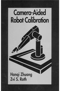 Camera Aided Robot Calibration