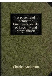 Paper Read Before the Cincinnati Society of Ex-Army and Navy Officers