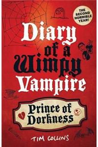 Prince of Dorkness: Diary of a Wimpy Vampire
