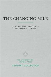 The Changing Mile