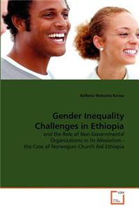Gender Inequality Challenges in Ethiopia