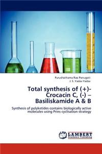 Total Synthesis of (+)- Crocacin C, (-) - Basiliskamide A & B