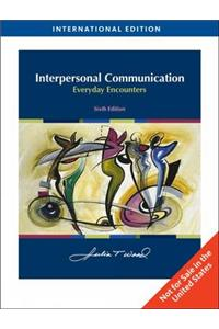 Interpersonal Communication: Everyday Encounters