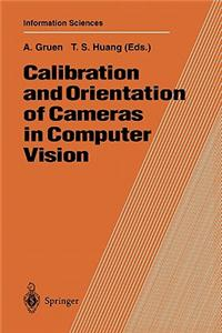 Calibration and Orientation of Cameras in Computer Vision