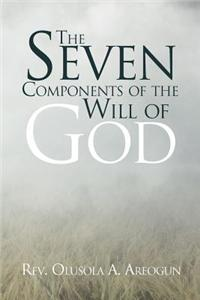 Seven Components of the Will of God