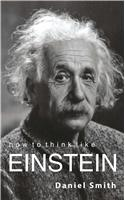 How To Think Like Einsteen