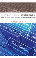 Opening Standards: The Global Politics of Interoperability