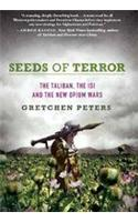 Seeds of Terror: The Taliban, the ISI and the New Opium Wars