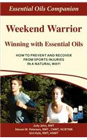 Weekend Warrior Winning with Essential Oils