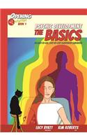 Psychic Development the Basics, Volume 1: An Easy to Use Step-By-Step Illustrated Guidebook