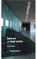 Land Art and Land Artists: Pocket Guide