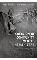Coercion in Community Mental Health Care: International Perspectives