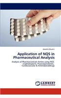 Application of Nqs in Pharmaceutical Analysis