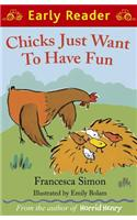Chicks Just Want to Have Fun