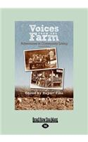 Voices from the Farm: Adventures in Community Living (Large Print 16pt)