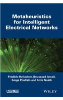Metaheuristics for Intelligent Electrical Networks