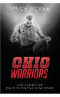 Ohio Warriors: The Story of Ohio's Finest Fighters