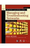 Mike Meyers' CompTIA Network+ Guide to Managing and Troubleshooting Networks,(Exam N10-005)