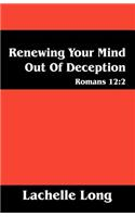 Renewing Your Mind Out of Deception