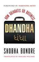Dhandha : How Gujaratis Do Business