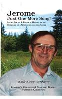 Jerome: Just One More Song: Local, Social & Political History in the Repertoire of a Newfoundland-Irish Singer