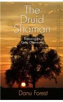Shaman Pathways - the Druid Shaman