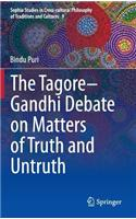 Tagore-Gandhi Debate on Matters of Truth and Untruth