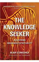 The Knowledge Seeker: Embracing Indigenous Spirituality