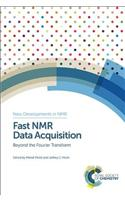 Fast NMR Data Acquisition: Beyond the Fourier Transform