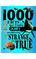 Over 1000 Facts - Strange But True