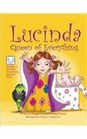 Lucinda, Queen of Everything